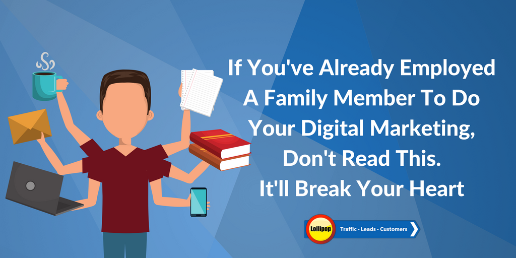 Employing A Family Member To Do Digital Marketing
