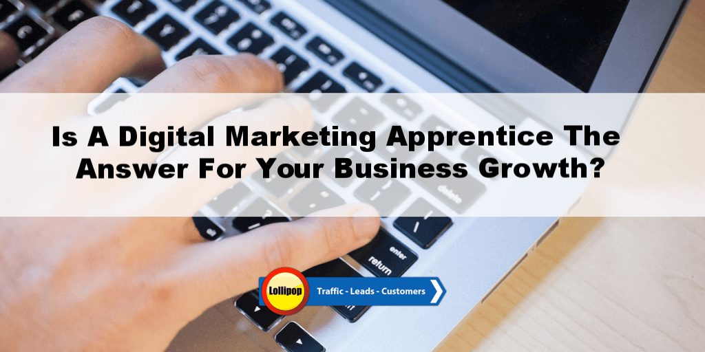 Is A Digital Marketing Apprentice The Answer For Your Fire & Security Business?