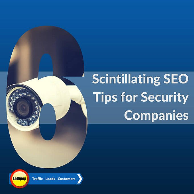 SEO tips for Security Companies