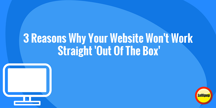 3 Reasons Why Your Fire & Security Website Won't Work Straight 'Out Of The Box'