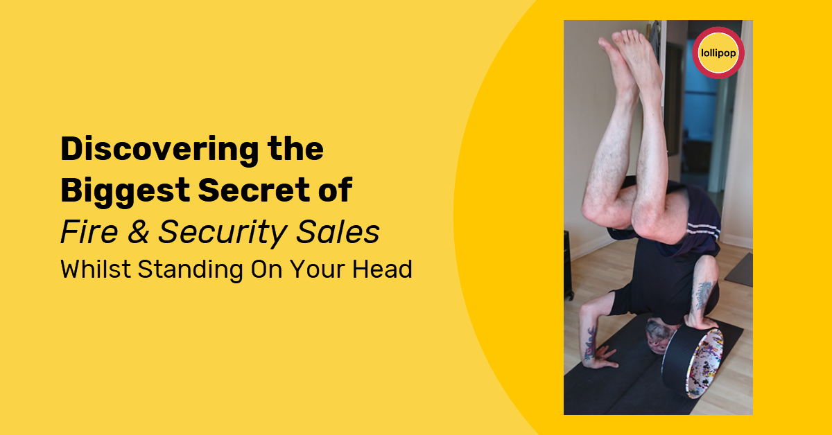 Discovering The Biggest Secret Of Fire & Security Sales Whilst Standing On Your Head