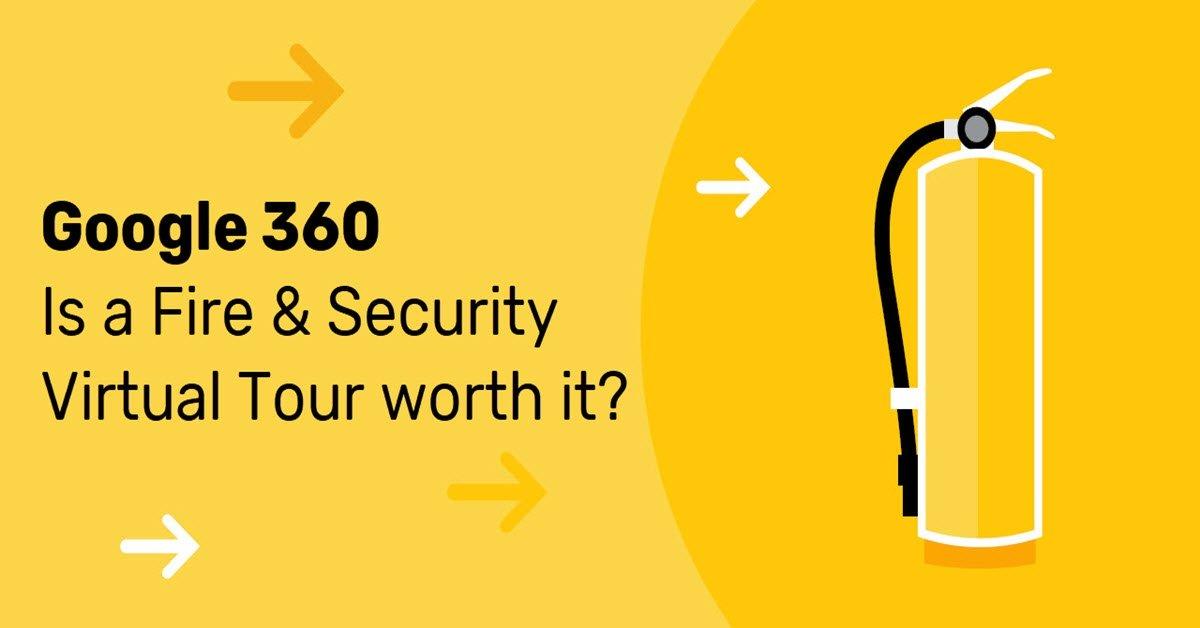 google-360-virtual-tour-fire-security-business
