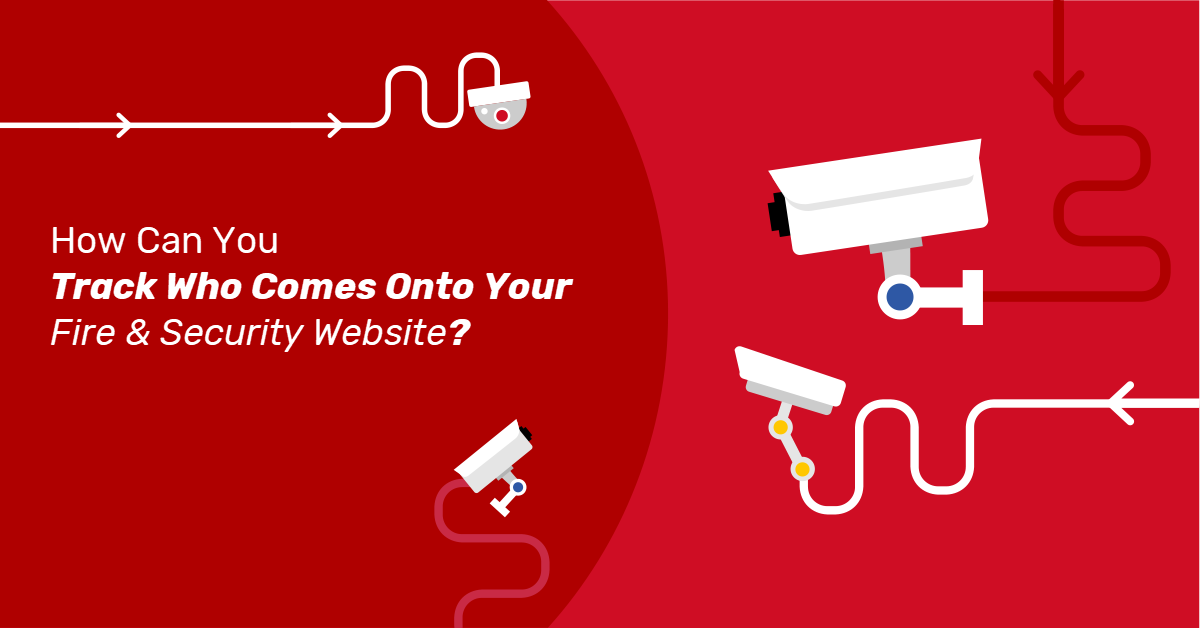 how-to-track-fire-security-website-visitors
