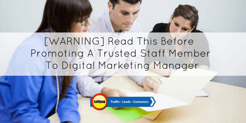 [WARNING] Read This Before Promoting A Trusted Staff Member To Digital Marketing Manager For Your Fire & Security Company
