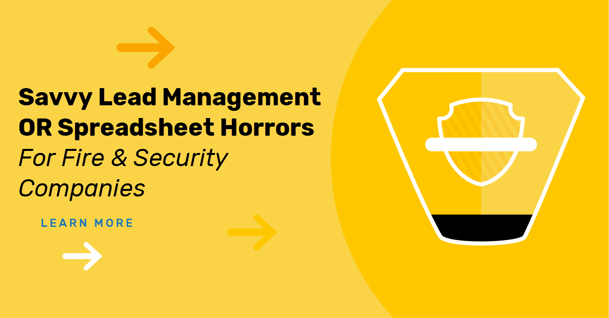Our Spreadsheet Horror Story For Fire & Security Lead Management
