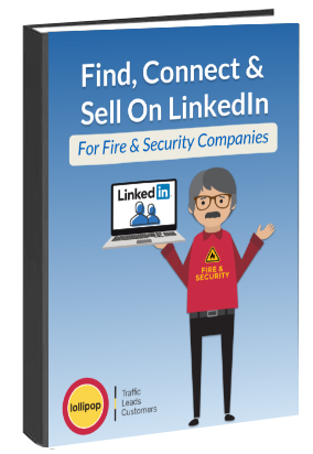 find-connect-sell-fire-security-linkediin
